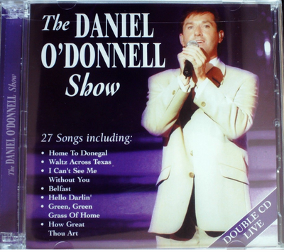Daniel O'Donnell - The Daniel O'Donnell Show 2CD Brand New