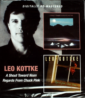 Leo Kottke - A Shout Toward Noon/Regards From Chuck Pink 2CD New Sealed