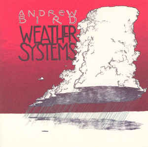 Andrew Bird - Weather Systems CD New Sealed