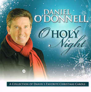 Daniel O'DonnelI - O Holy Night CD New Sealed