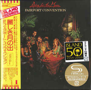 Fairport Convention - Rising For The Moon Japan SHM-CD Mini LP UICY-93999