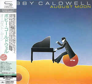 Bobby Caldwell - August Moon Japan SHM-CD Mini LP UICY-75091