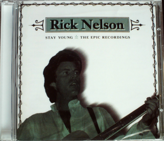 Rick Nelson - Stay Young: Epic Recordings CD New Sealed
