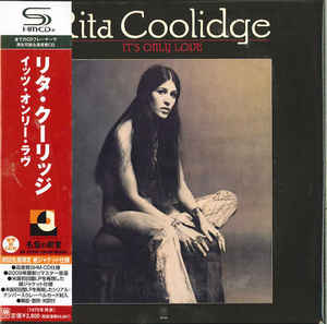 Rita Coolidge - It's Only Love Japan SHM-CD Mini LP UICY-94195