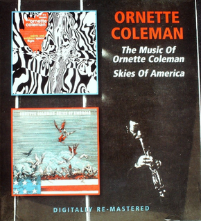 Ornette Coleman - The Music Of Ornette Coleman & Skies Of America CD New Sealed