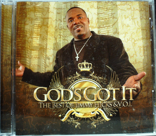 Jimmy Hicks - God's Got It: The Best Of Jimmy Hicks V.O.1 CD New Sealed